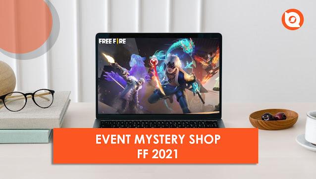 Mystery Shop FF Agustus 2021