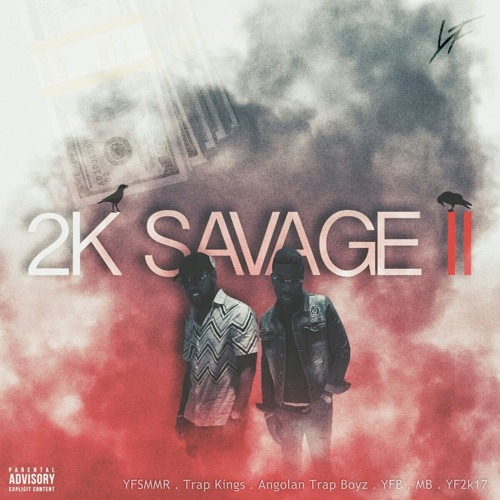 Young Family - 2KSAVAGE 2 (Mixtape) [Download] mp3