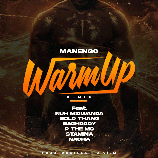 Manengo ft Stamina, Nacha, Baghdad, P the mc , Moni Centrozone & Nuh mziwanda - Warm up (remix)