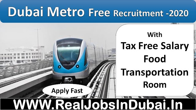 Dubai Metro Jobs New Vacancies -2020