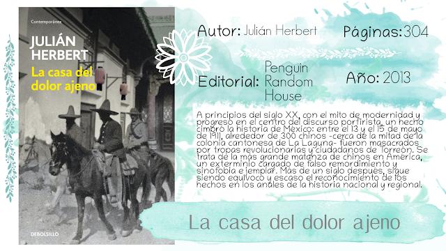 La casa del dolor ajeno - Julián Herbert