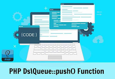 PHP | Ds\Queue::push() Function