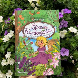 Lilous Wundergarten: Feigenmut und Lavendelduft