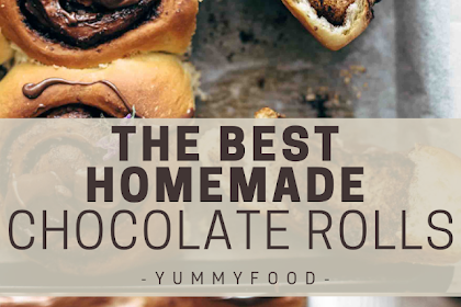 THE VERY BEST Homemade Chocolates Rolls Recipe
