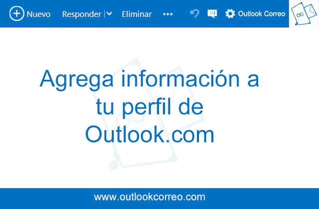 Agrega información a tu perfil de Outlook.com
