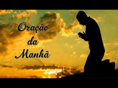 Oração da Manhã Para Começar Bem o Dia