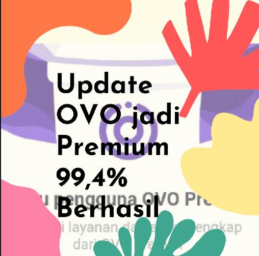 Cara Simple Upgrade OVO Menjadi Akun Premium