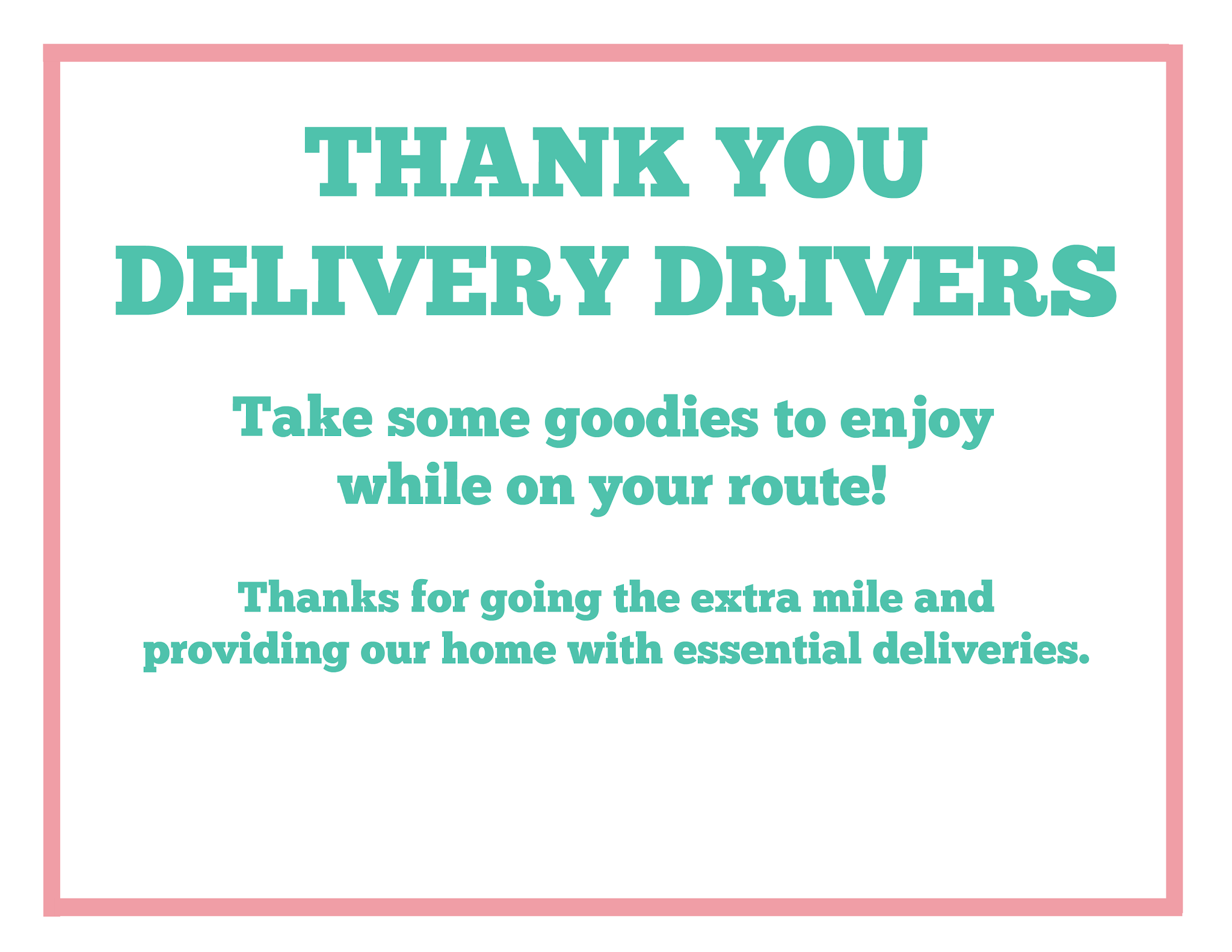 Thank You Essential Delivery Drivers Free Printable