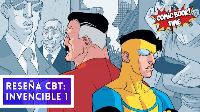 "Cómic reseña: ""Invencible"" volumen 1 de Robert Kirkman, Corey Walker y Ryan Ottley"