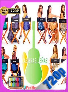 Las Brasileñas [2012][16/16][720p] Latino [GoogleDrive] PGD