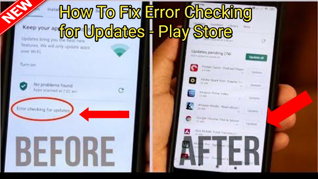 google play error checking for updates, how to fix google play error checking for updates, it support, google play error checking for updates error