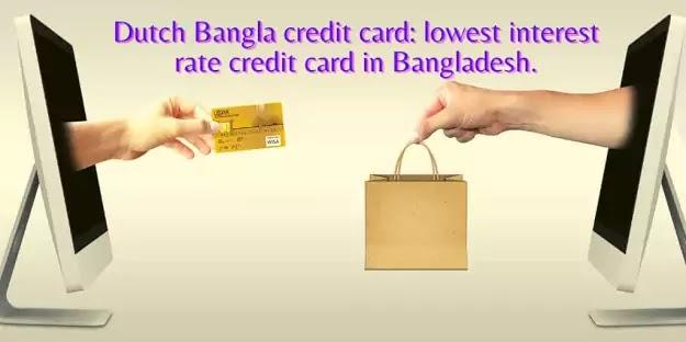 Dutch Bangla credit card: lowest interest rate credit card in ...