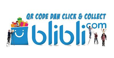Tingkatkan Penjualan Dengan Memanfaatkan Fitur QR Code dan Click & Collect di Blibli.com