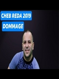 Cheb Reda 2019 Dommage