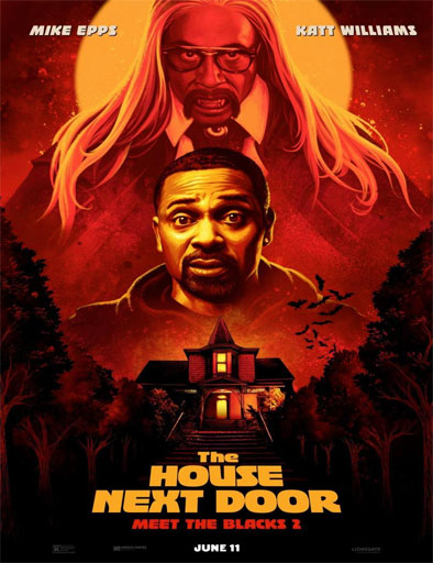 Pelicula La casa de al lado: Conoce a los negros 2