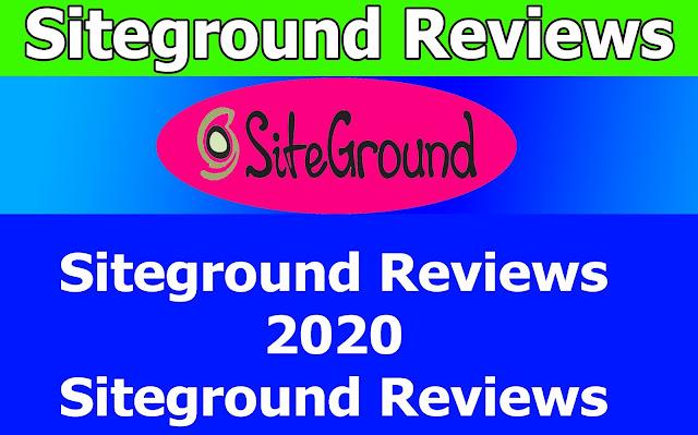 Siteground Reviews 2020