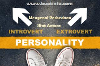 Buat Info - Perbedaan Sifat Antara Introvert dan Ekstrovert