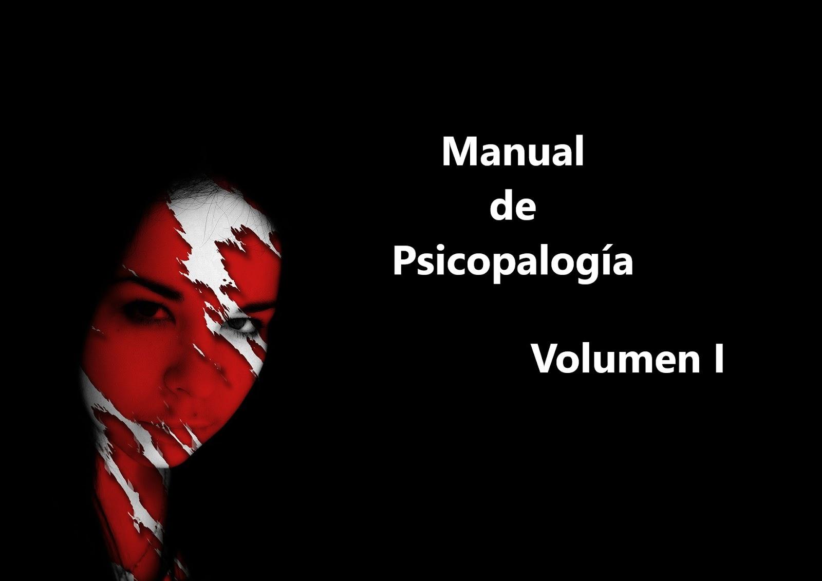 Amparo Belloch, MANUAL  DE PSICOPATOLOGÍA, Volumen I