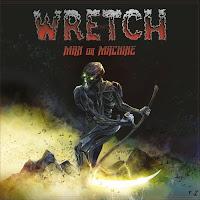 """Το τραγούδι των Wretch """"Man Or Machine"""" από τον ομότιτλο δίσκο"""