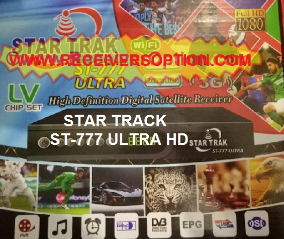 Star Trak St-777 Ultra HD Receiver  Latest Software Download