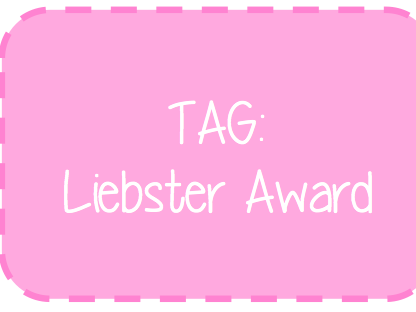 TAG/ Liebster award