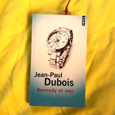 Kennedy et moi - Jean-Paul Dubois