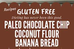 Paleo Chocolate Chip Coconut Flour Banana Bread Gluten free #glutenfree