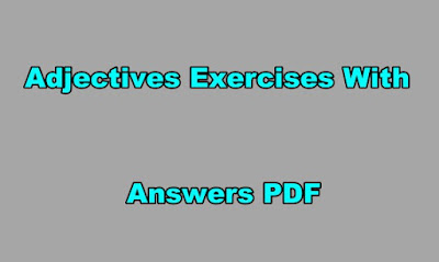 Adjectives Exercises With Answers PDF