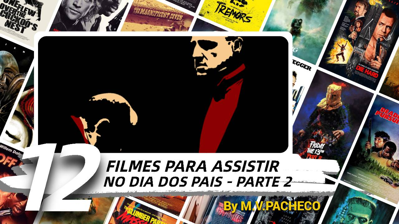 12-filmes-para-assistir-no-dia-dos-pais