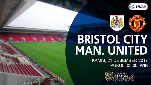 Prediksi Bola : Bristol City Vs Manchester United , Kamis 21 Desember 2017 Pukul 03.00 WIB