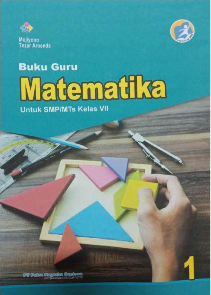 Buku Guru Matematika 1 Untuk SMP/MTs Kelas VII Kurikulum 2013