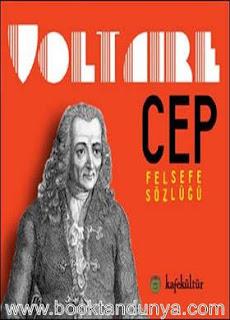Voltaire - Cep Felsefe Sözlüğü
