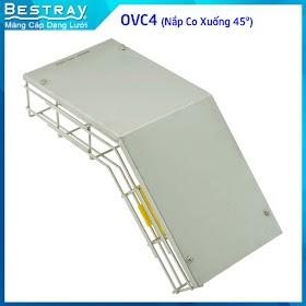 Bestray | Máng Cáp Dạng Lưới | Co, Tê | Nắp Co Xuống 45 Độ (OVC4)