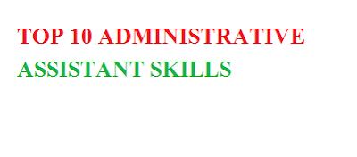 Administrative Assistant Skills Summary