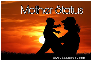 Mother Status and Mother Quotes