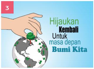 Poster ajakan untuk menghijaukan kembali lingkungan sekitar