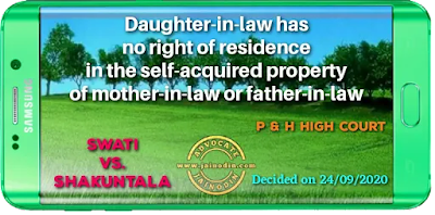 Daughter-in-law has no right of residence in the self-acquired property of mother-in-law or father-in-law