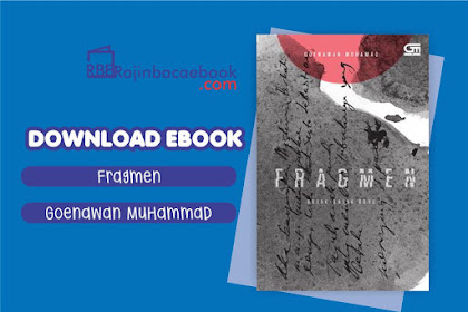 Download Ebook Fragmen: Sajak-Sajak Baru by Goenawan Mohamad Pdf