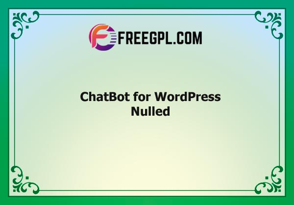 ChatBot for WordPress Nulled Download Free