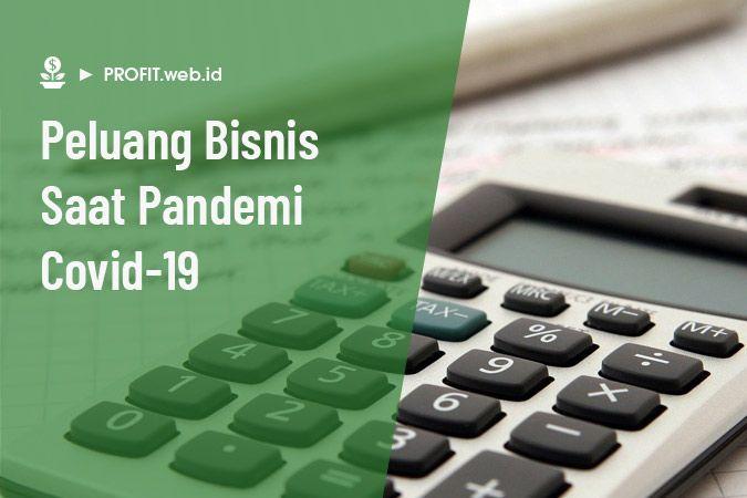 peluang bisnis saat pandemi covid-19