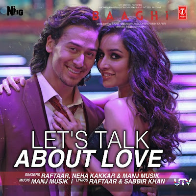 Let's Talk About Love - Baaghi (2016)