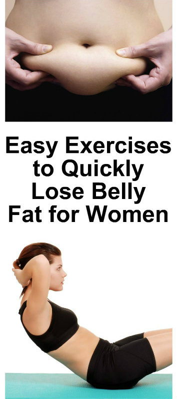Easy Exercises to Quickly Lose Belly Fat for Women