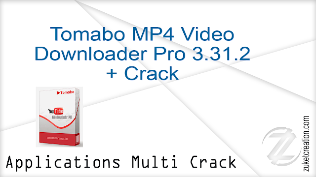 Tomabo MP4 Video Downloader Pro 3.31.2 + Crack