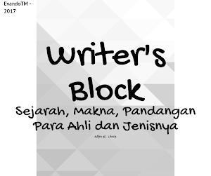 Makna Writer's Block : Sejarah & Pandangan Para Ahli Disertai Jenis dan Solusi Mengatasinya.