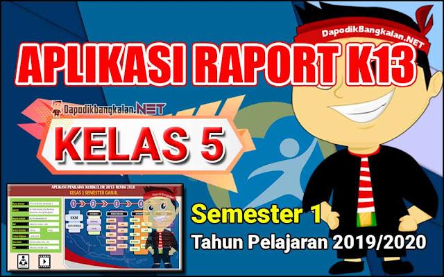 Aplikasi Raport Kelas 5 Semester 1 Kurikulum 2013 Revisi 2019