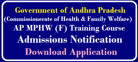 ANDHRA PRADESH MULTI PURPOSE HEALTH WORKERS (FEMALE) TRAINING COURSE ADMISSION NOTIFICATION 2019 /2019/09/ap-mphw-female-training-course-admissions-online-applicaion-form-anm-course.html