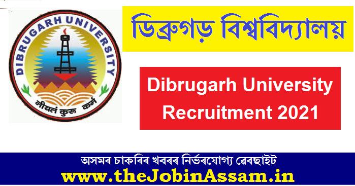 Dibrugarh University Recruitment 2021