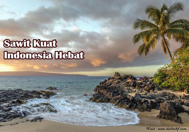 Sawit Kuat Indonesia Hebat