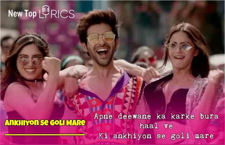 Ankhiyon Se Goli Mare Lyrics In Hindi Pati Patni Aur Woh New Songs Lyrics