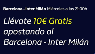 william hill promo 10€ Gratis Barcelona vs Inter 2-10-2019
